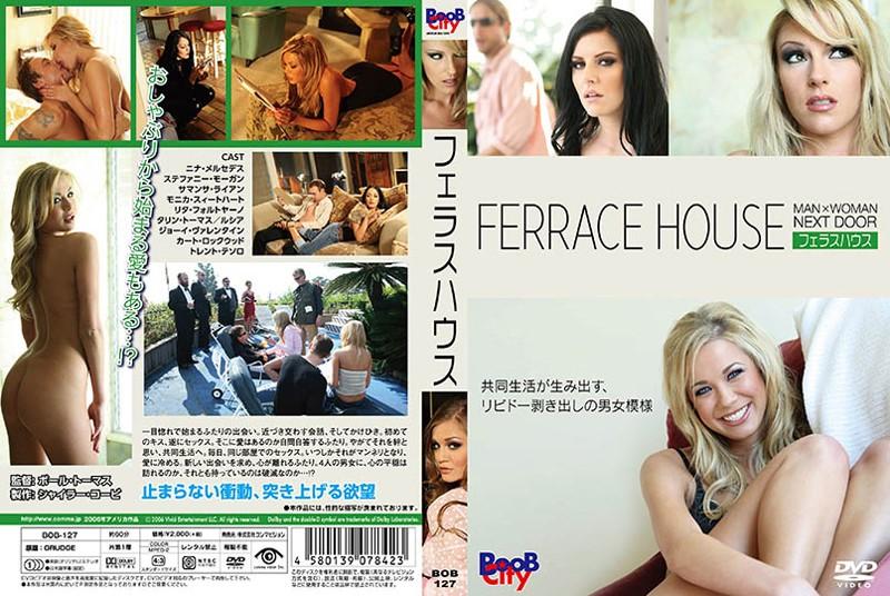 [BOB-127] FERRACE HOUSE/フェラスハウス リタフォルトヤーノ タリントーマス ステファニーモーガン