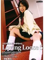 Loving Loose5