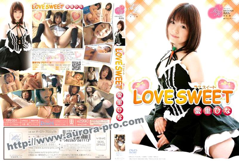 [KIRI-024] LOVE SWEET オーロラプロジェクト