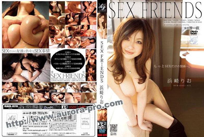 [RAGI-028] SEX FRIENDS 浜崎りお