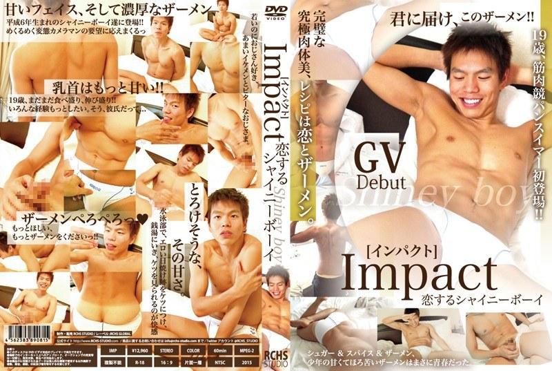 [-5] シャイニーボーイ Impact RCHS STUDIO