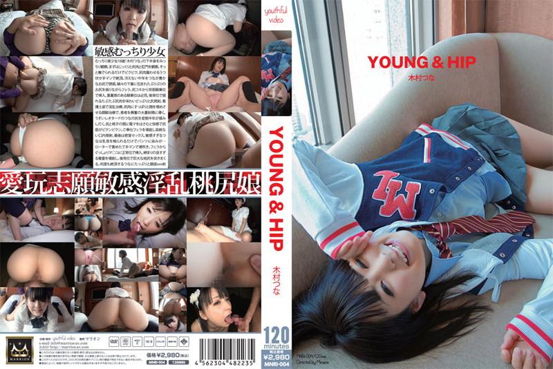 [MNRI-004] YOUNG&HIP 木村つな