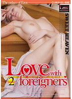 Love with foreigners 2