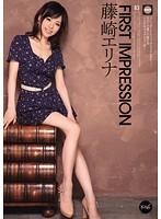 Watch FIRST IMPRESSION 63 - Erina Fujisaki