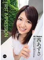 IPZ-130 - IMPRESSION69 Akane Azusa FIRST