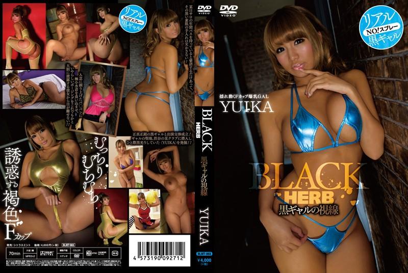 [BLMT-003] BLACK HERB 黒ギャルの誘惑 BLMT