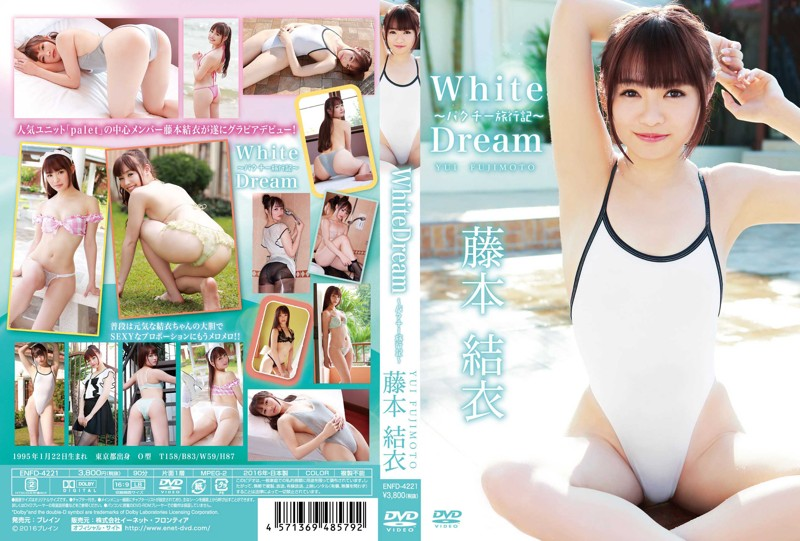 ENFD-4221 Yui Fujimoto 藤本結衣 – White Dream
