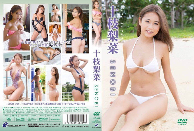 ENFD-5611 Rina Toeda 十枝梨菜 – SENOBI