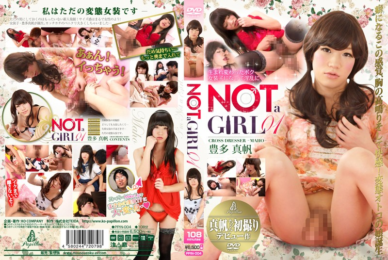 PPIN-004 NOT a GIRL 01 豊多真帆