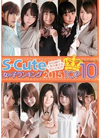 SQTE-089 S-Cute Girl Rankings 2015 TOP10
