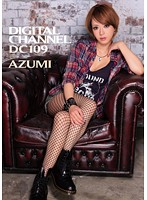 Watch DIGITAL CHANNEL DC109 AZUMI