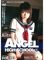ANGEL HIGH SCHOOL 藍山みなみ