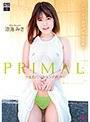 PRIMAL-生肌パッションの疼き-/涼海みさ