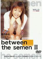 「between the semen 2 雪野弥生」のパッケージ画像
