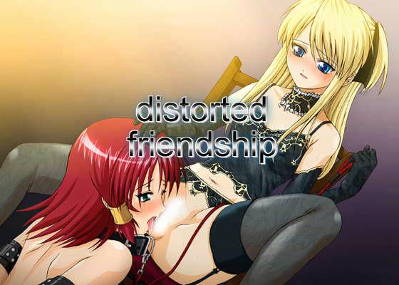 distorted friendship