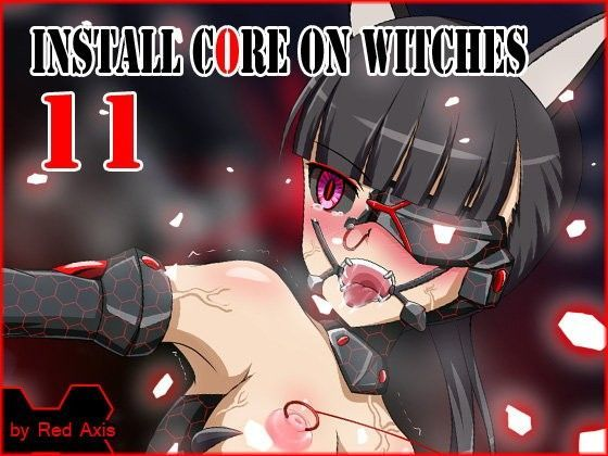 Install core on witches 11