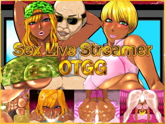 Sex Live Streamer OTGG