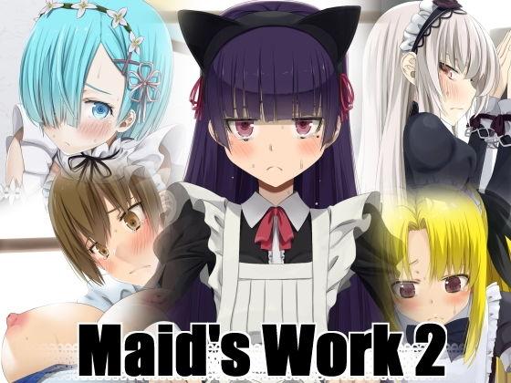Maid's Work 2