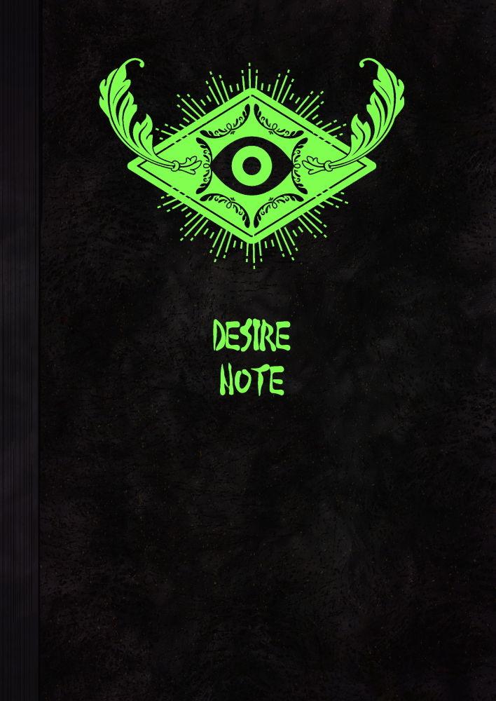 DESIRE NOTE -書いた内容が現実になる悪魔的ノート-