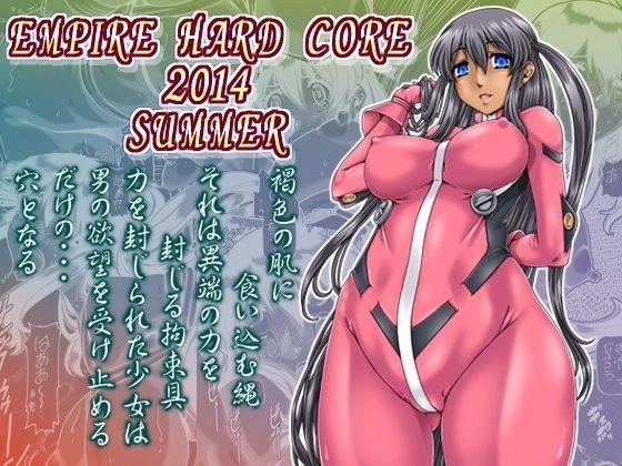EMPIRE HARD CORE 2014 SUMMER