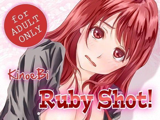 Ruby Shot!