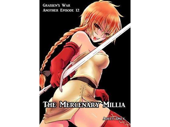 The Mercenary Millia