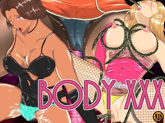 BODY XXX