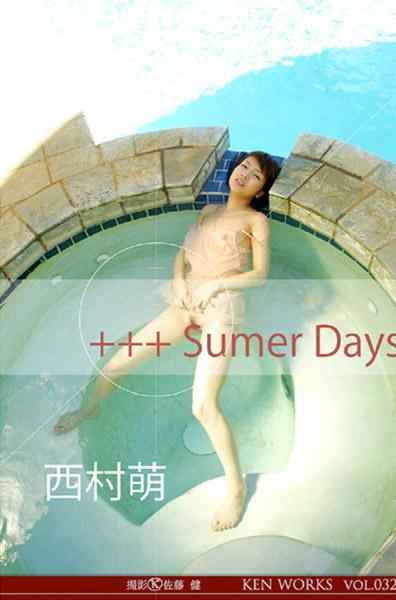 KEN WORKS Vol.032 西村萌+++ Sumer Days