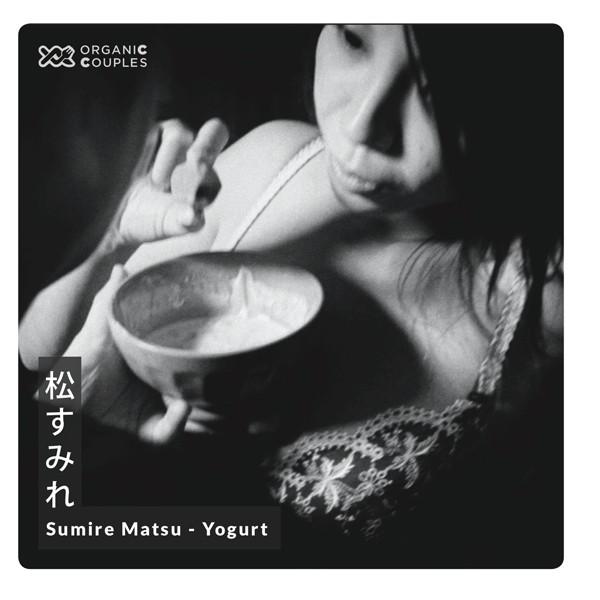 松すみれ - Sumire Matsu : Yogurt