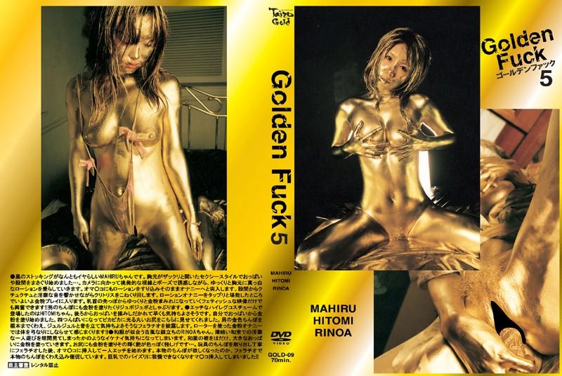 Golden Fuck 5