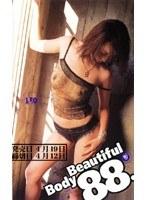 Beautiful Body 88.