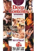 Deep Contents EPISODE 3