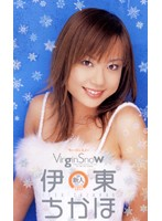Virgin Snow 伊東ちかほ