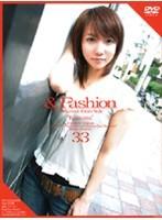 &Fashion33'Kasumi' 七瀬かすみ