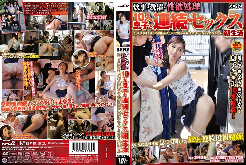SDDE-330 Cooking/Cleaning/Sex - Her Continuous Sex Life With 10 Sons