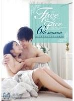 Face to Face 6th season芥子 福咲れん