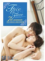 Face to Face 7th season ダウンロード
