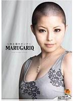 MARUGARIQ 〜坊主頭のオンナ〜