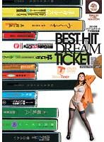 BEST HIT DREAM TICKET 2010年ドリームチケット下半期総集編 THE 4時間 ダウンロード