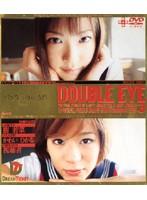 DOUBLE EYE VOL.03 ダウンロード