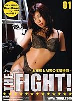 THE FIGHT! 女王様とM男の本気格闘 01 ダウンロード