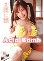 Acid Bomb 日向葵 ダウンロード