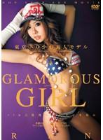 GLAMOROUS GIRL 東京エロかわ素人モデル RAN ダウンロード