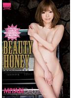 BEAUTY HONEY ワンランク上のエロギャルMIYABI<ミヤビ>が二十歳のイキまくりAVデビュー MIYABI ダウンロード