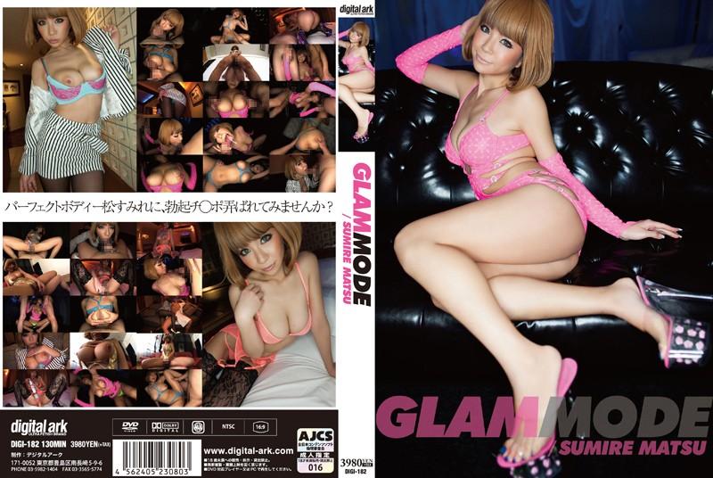 (434digi00182)[DIGI-182] Glam Mode 松すみれ ダウンロード