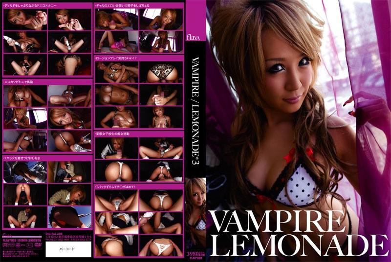 (434flav00039)[FLAV-039] VAMPIRE/LEMONADE 3 ダウンロード