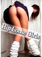 Hip Loose Girls ダウンロード