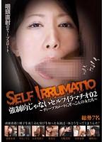 強制的じゃないセルフイラマチオ 02 〜ディープスロートにぞっこんの女たち〜