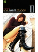 LOVE BOOTS DELICIOUS 3 ダウンロード