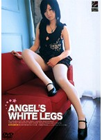 ANGEL'S WHITE LEGS ダウンロード